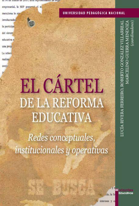 El cártel de la reforma educativa